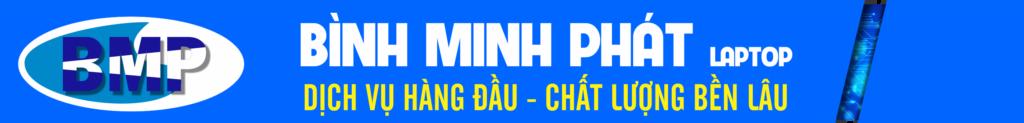 Bình Minh Phát - Linh kiện laptop & Sửa Chữa Laptop