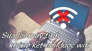 cach-khac-phuc-may-tinh-khong-nhan-wifi-sau-khi-cai-win-1-1