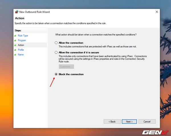 """Ở giao diện thiết lập kế tiếp, bạn hãy đánh dấu vào lựa chọn """"Block the connection"""" để khóa kết nối internet cho ứng dụng, phần mềm mà bạn chọn."""