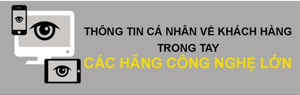 nhung-thong-tin-nao-cua-nguoi-dung-bi-cac-hang-cong-nghe-nam-giu
